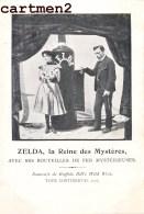 BUFFALO BILL'S WILD WEST ZELDA LA REINE DES MYSTERES MAGIE MAGICIEN SPECTACLE CIRQUE CIRCUS ZIRKUS - Circo