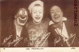 LES FRERES FRATELLINI CLOWN SPECTACLE CIRQUE CIRCUS ZIRKUS - Cirque