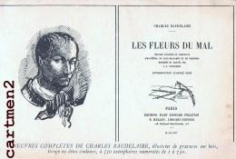 CHARLES BAUDELAIRE LES FLEURS DU MAL EDITIONS EDOUARD PELLETAN PUBLICITE LIBRAIRIE HELLEU SERGENT BIBLIOPHILIE - Schriftsteller
