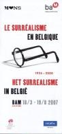 Dépliant Sur L´exposition Le Surréalisme En Belgique Et Armand Simon (Mons 2007) - Toerisme