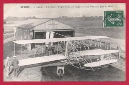 CPA Aviation - Le Mans - Camp D'Auvours - L'Aéroplane Wright Devant Son Hangar - ....-1914: Vorläufer