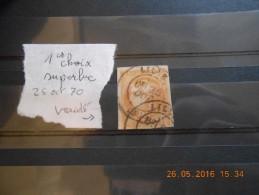Lot Du 30-05-2016_04_superbe Obliteration .belle  Variété(retouche?)cote élevée - 1870 Emission De Bordeaux