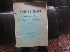 BEDI KARTHLISA - 1957- LE DESTIN DE LA GEORGIE - REVUE DE KARTHVELOLOGIE  -VOIR PHOTOS - Livres, BD, Revues