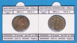BAJO Imperio Romano TEODOSIO I EL GRANDE Del 379 Al 395 D.C. MAIORINA AESII Réplica SC T-DL-11.762 - Monedas Falsas