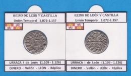 REINO DE LEÓN Y CASTILLA Union Temporal 1.072-1.157  URRACA I De León (1.109 - 1.126) DINERO Vellón Replica DL-11.766 - Counterfeits