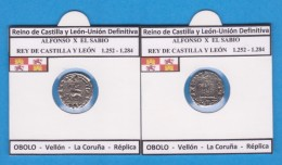 Reino De Castilla Y Leon-Union Definitiva ALFONSO X EL SABIO 1.252-1.284  OBOLO Vellón La Coruña Réplica T-DL-11.772 - Monedas Falsas