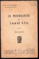 Plaquette LA MITRAILLEUSE 7.62 USA (croquis) (F.0067) - Books