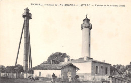 33- RICHARD,COMMUNE DE JAU-DIGNAC - ET LOYRAC - L'ANCIEN ET LE NOUVEAU PHARE - Frankreich