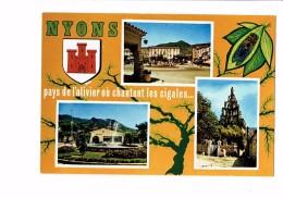24 - NYONS - PAYS DE L'OLIVIER CIGALES - CIGALE MULTIVUES - Frankreich