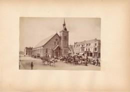 BERCK SUR MER, L'Eglise Et Le Marché - Photo Albuminée 12 X 18,5 Cm Contrecollée Sur Carton - Editeur  ND Phot. - Alte (vor 1900)