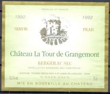 007 - Bergerac Sec - 1992 - Château La Tour De Grangemont - Lavergne Fermier Récoltant à Saint Aubin De Lanquais 24560 - Bergerac