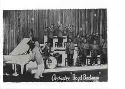 14658-  Orchestre Boyd Bachman (format 10X15) - Musik Und Musikanten