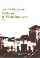 RETOUR A MAUTHAUSEN RECIT RESISTANT - 1939-45