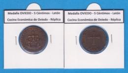Medalla OVIEDO 5 Céntimos Laton Cocina Económica De Oviedo Réplica  T-DL-11.810 - Republican Location