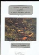 LA VALLEE DE CHEVREUSE EN 1900 A TRAVERS LES CARTES POSTALES PEINTRES ET PAYSAGES PAR F.G. ROCHE 1997 - Ile-de-France