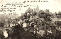 1902  Uzerche Vue Generale Prise De Sainte Eulalie      2 Scans - Melun