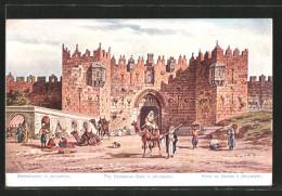 CPA Illustrateur Friedrich Perlberg: Jerusalem, Damaskustor, The Damascus Gate, Porte De Damas, Kamelreiter - Palestina