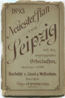 Neuester Plan Von Leipzig Mit Den Angrenzenden Ortschaften 1893 - 63cm X 75cm 1: 17'000 - Zeichnung Und Stich Von P. Lis - Karten