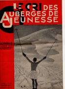 Le Cri Des Auberges De Jeunesse N° 43 Janvier 1939 15 Pages - Autres