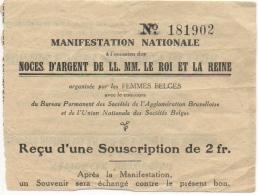 Billet/Ticket Bilingue. Manifestation Nationale. Noces D'Argent Du Roi & De La Reine. 1900-1925. - Tickets D'entrée