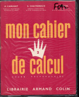 Mon Cahier De Calcul N°2 (1957) (F.0092) - Books, Magazines, Comics