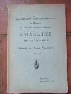 Cérémonie Commémorative En L'honneur Du Chevalier François-Athanase Charette De La Contrie. Général Des Armées..; - Livres, BD, Revues