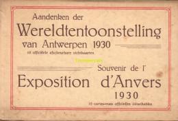 CARNET DE 10 CPA EXPOSITION D'ANVERS 1930 AANDENKEN 10 KAARTEN WERELDTENTOONSTELLING ANTWERPEN 1930 - Expositions