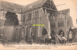 CPA  LICHTERVELDE GESPRONGENE KERK DOOR DE DUITSCHERS 1918 - Lichtervelde