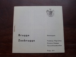 BRUGGE - ZEEBRUGGE ( Sluitzegels Timbres-Vignettes Picture Stamps Verschlussmarken : Voir Foto Pour Détails ) !! - Belgique