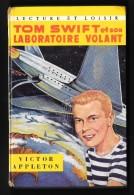 LECTURE ET LOISIR N°24 : TOM SWIFT Et Son LABORATOIRE VOLANT //Victor Appleton - 1960 - Bücher, Zeitschriften, Comics