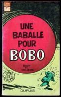 """"""" UNE BABALLE POUR BOBO """", Par ROSY Et DELIEGE -  Collection GAG De Poche N° 39 - DUPUIS - EO. - Petit Format"""