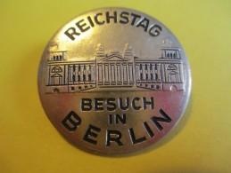 Insigne /Epinglette/ REICHSTAG/Besuch In BERLIN//Vers 1980 - 1990      MED61 - Insignes & Rubans