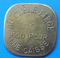 """Paris 75 """"Au Chêne Liège"""" Bon Pour Une Caisse INEDIT ET SUPERBE - Monetary / Of Necessity"""