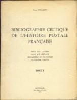 NOUGARET Pierre, Bibliographie Critique De L'Histoire Postale Française, Poste Aux Lettres, Poste Aux Chevaux, Messageri - Bibliografie