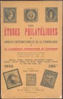 DARTEYRE Didier, Les Etudes Philatéliques Et Annales Internationales De La Timbrologie 1950, Paris, 1950, 202 Pages.  Et - Handboeken