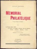BERTRAND Gustave, MEMORIAL PHILATELIQUE Ce Que Disent Les Timbres, TOME I - LA FRANCE Deuis 1880, La France En Hongrie, - Filatelie En Postgeschiedenis