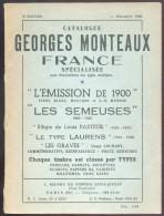 MONTEAUX Georges, Catalogue FRANCE Spécialisé EMISSION De 1900 (Blanc, Mouchon, Merson) Et Semeuses, Pasteur, ....  Pari - Filatelie En Postgeschiedenis