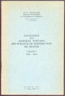 """POTHION & De MICOULSKI,Catalogue Des Marques Postales Des BUREAUX DE DISTRIBUTION DE FRANCE """"CURSIVES"""" 1819-1854, , Pari - Oblitérations"""