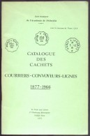 POTHION J.. ,Catalogue Des CACHETS COURRIERS-CONVOYEURS LIGNES 1877-1966, Paris, Ed. La Poste Aux Lettres, 1972,  87 Pag - Matasellos