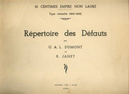 DUMONT G.A.L. Et JAMET R., 20 Centimes EMPIRE NON LAURE Type Retouché (1860-1868) REPERTOIRE DES DEFAUTS, Amiens, Ed. Yv - Afstempelingen