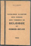 GRUBBEN Willy, Catalogue Illustré Des ESSAIS Des TIMBRES De BELGIQUE Et Du CONGO BELGE, 1ère Edition De 1933, Bruxelles, - Herdrukken