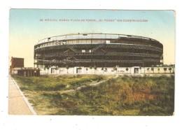 CPA MEXIQUE -- Mexico - Nueva Plaza De Toros.El Toreo En Construccion ( Stade En Construction ) 1919 - Mexique