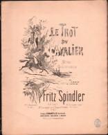 Partition : LE TROT Du CAVALIER - FRITZ SPINDLER, Pour Piano Et Violon - Musique Classique