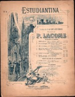 Partition :  ESTUDIANTINA - Paroles De J. De LAU LUSIGNAN - Musique De P. LACOME - Musique Classique