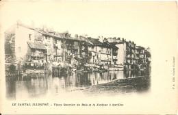 15000 AURILLAC AUVERGNE CANTAL - VIEUX QUARTIER DU BUIS ET LA JORDANE Vers 1900 - Aurillac