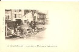 15000 AURILLAC AUVERGNE CANTAL - MARCHAND BRIC A BRAC Vers 1900 - Aurillac