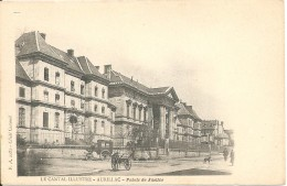 15000 AURILLAC AUVERGNE - LE PALAIS De JUSTICE Vers 1900 - Aurillac