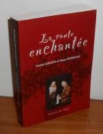 La Route Enchantée. Giraud. Herrand. - Livres, BD, Revues