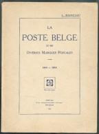 HANCIAU Louis, LA POSTE BELGE Et Ses Diverses Marques Postales  + Second Fascicule Des Planches, Edition Du Philatéliste - Afstempelingen