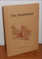 Das Hundsbachertal. WACKER, Eugen. - Livres, BD, Revues